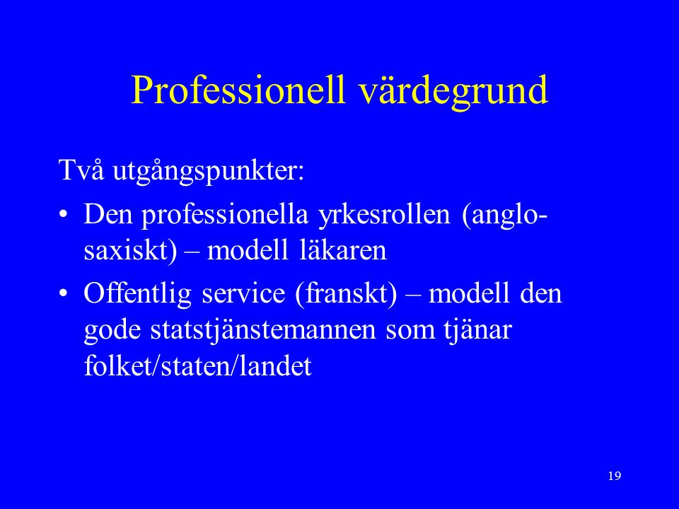 20 Professionell värdegrund ILOs och UNESCOs rekommendation om lärarnas status Teaching should be regarded as a profession: it is a form of public service which requires of teachers expert knowledge and specialized skills, acquired and maintained through rigorous and continuing study; it calls also for a sense of personal and corporate responsibility for the education and welfare of the pupils in their charge. paragraph 4