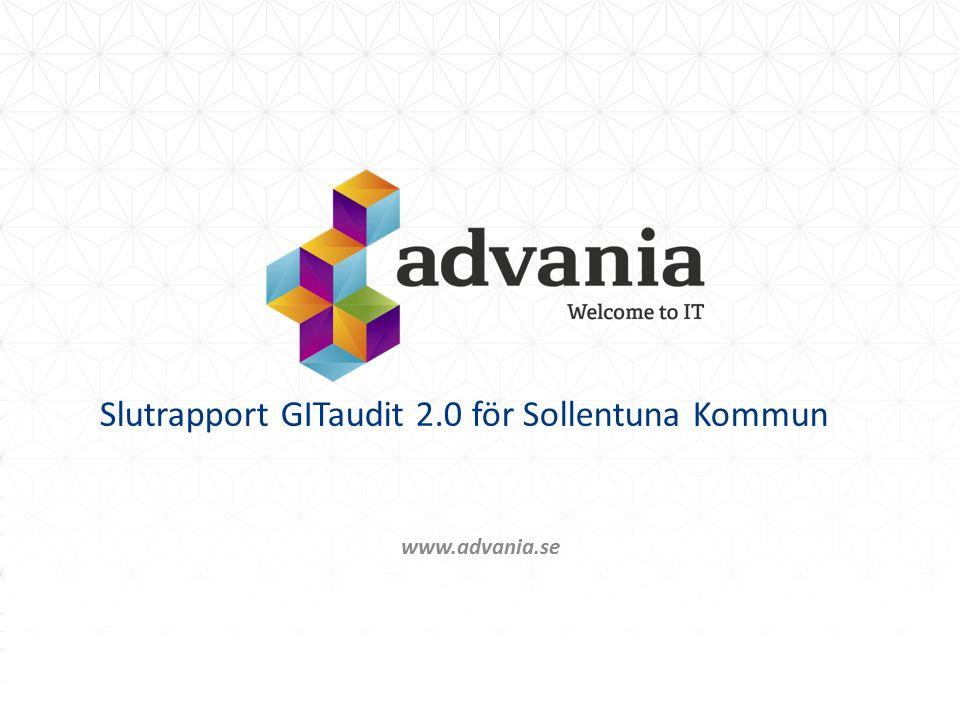 www.advania.se Slutrapport GITaudit 2.0 för Sollentuna Kommun