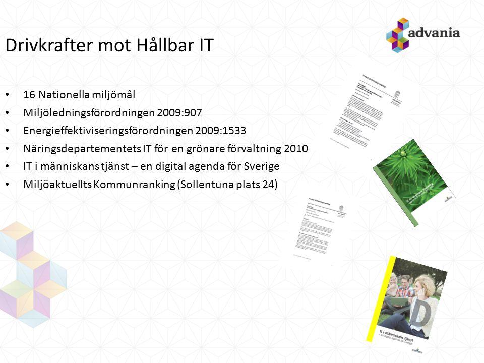 Drivkrafter mot Hållbar IT 16 Nationella miljömål Miljöledningsförordningen 2009:907 Energieffektiviseringsförordningen 2009:1533 Näringsdepartementet