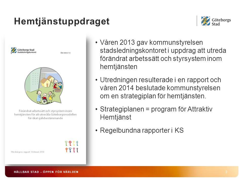 Programmets uppföljning HÅLLBAR STAD – ÖPPEN FÖR VÄRLDEN Följer utvecklingen mot måluppfyllelse och ger stadsdelarna möjlighet att jämföra sig med andra stadsdelar under året.