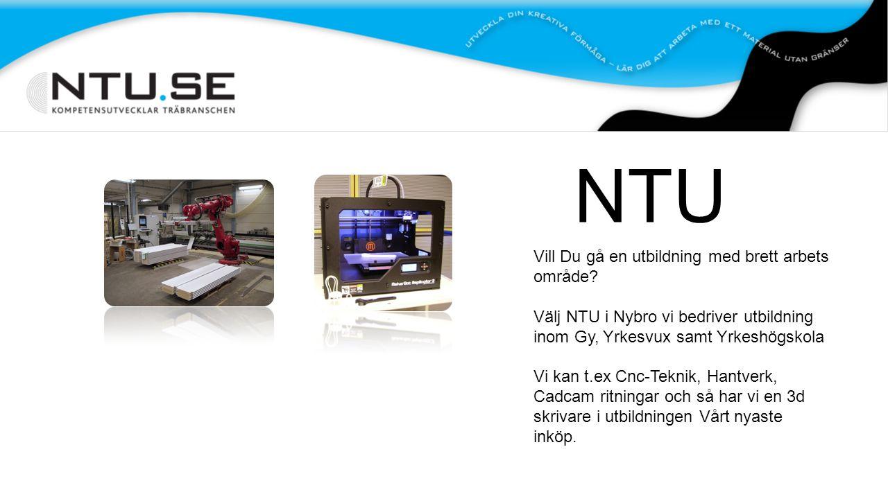 NTU Vill Du gå en utbildning med brett arbets område.
