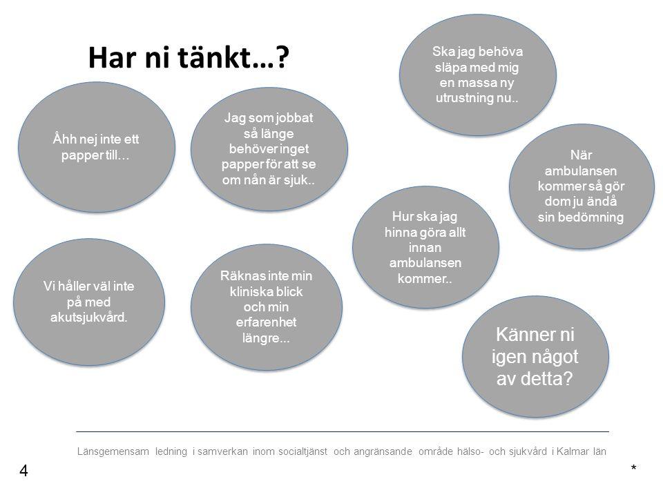 Länsgemensam ledning i samverkan inom socialtjänst och angränsande område hälso- och sjukvård i Kalmar län Finns ställningstagande till palliativ vård med tillräckliga ordinationer för symtomlindring i hemmet.