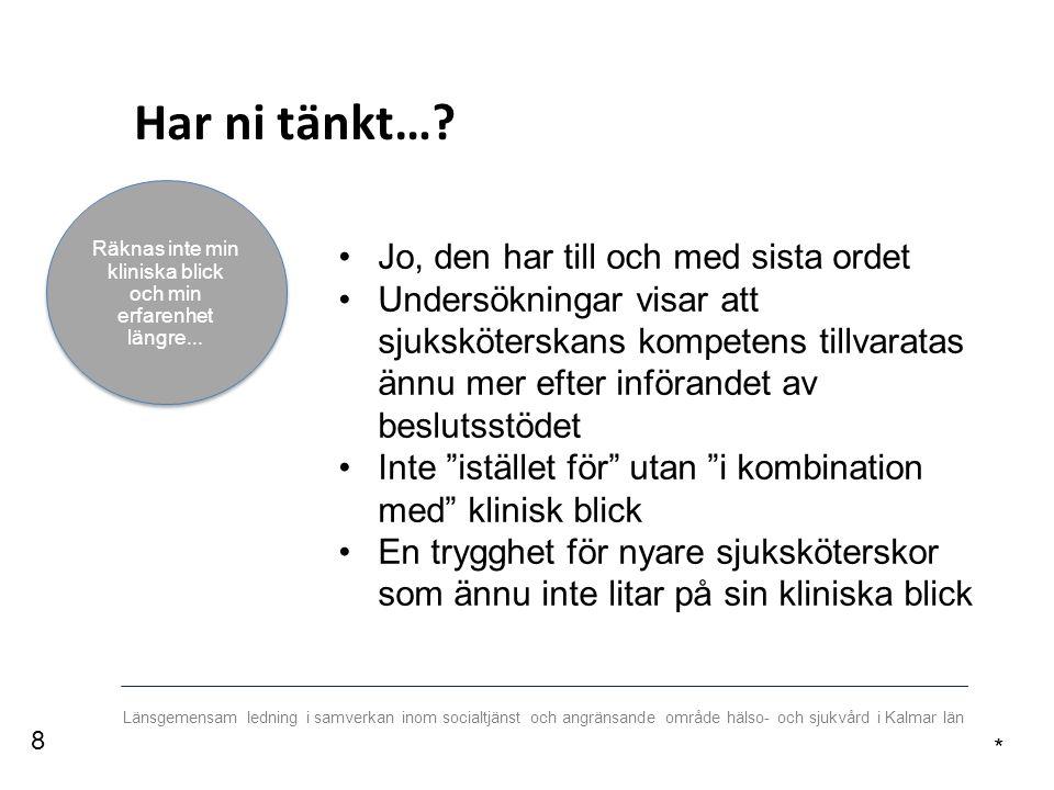 Länsgemensam ledning i samverkan inom socialtjänst och angränsande område hälso- och sjukvård i Kalmar län TACK.