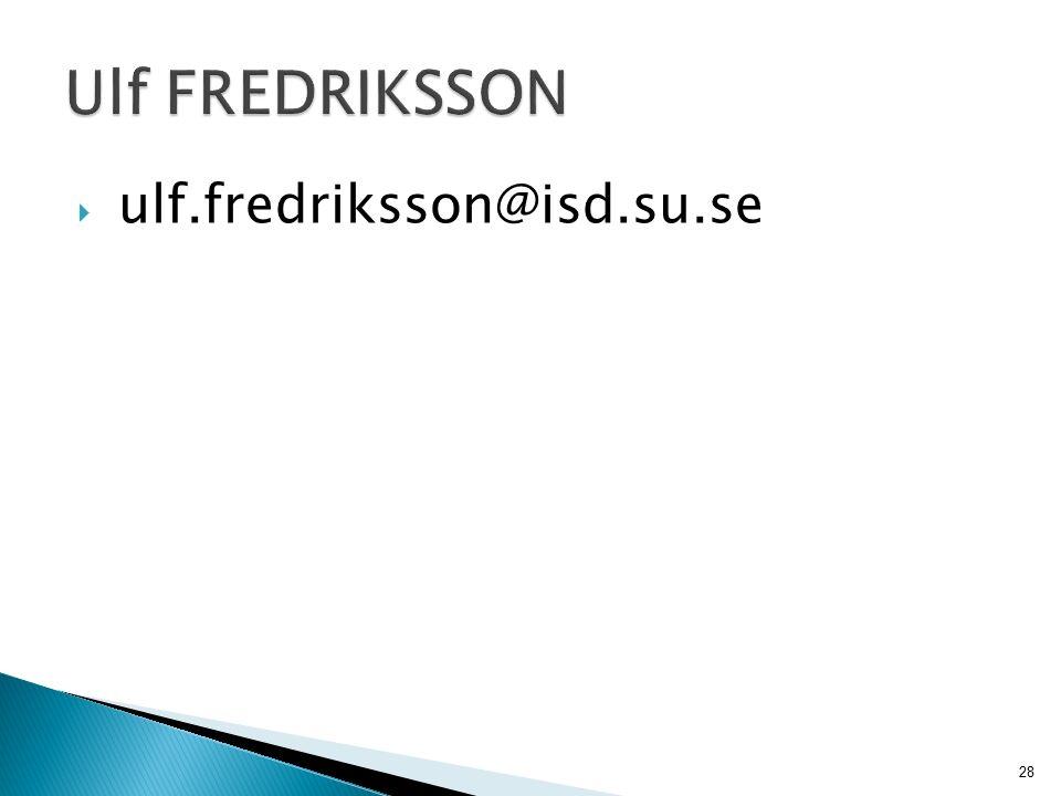 28  ulf.fredriksson@isd.su.se