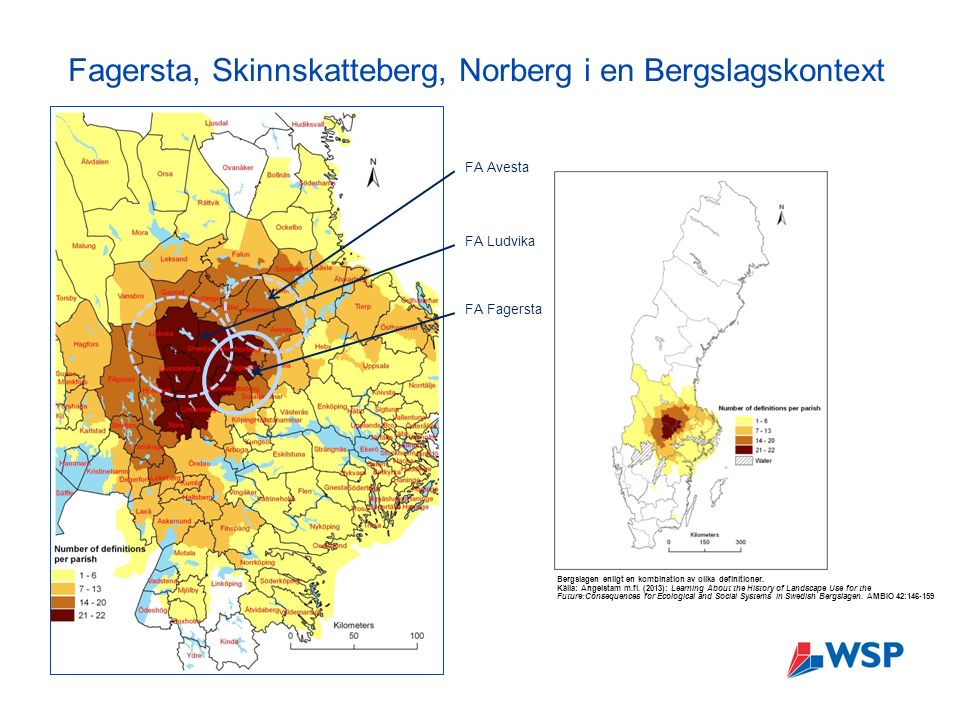 Fagersta, Skinnskatteberg, Norberg i en Bergslagskontext Bergslagen enligt en kombination av olika definitioner.