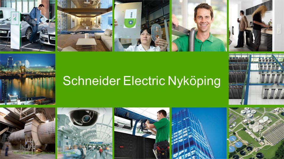 Schneider Electric- Division - Name – Date 2 ● I oktober 2015 kom beskedet att Nyköpingsfabriken på ca 130 anställda ska läggas att delar av CMS (vår utvecklingsenhet) ska omstruktureras och ca 25 personer drabbas.