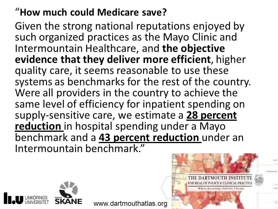 """ How much could Medicare save? Given the strong national reputations enjoyed by such organized practices as the Mayo Clinic and Intermountain Healthc"