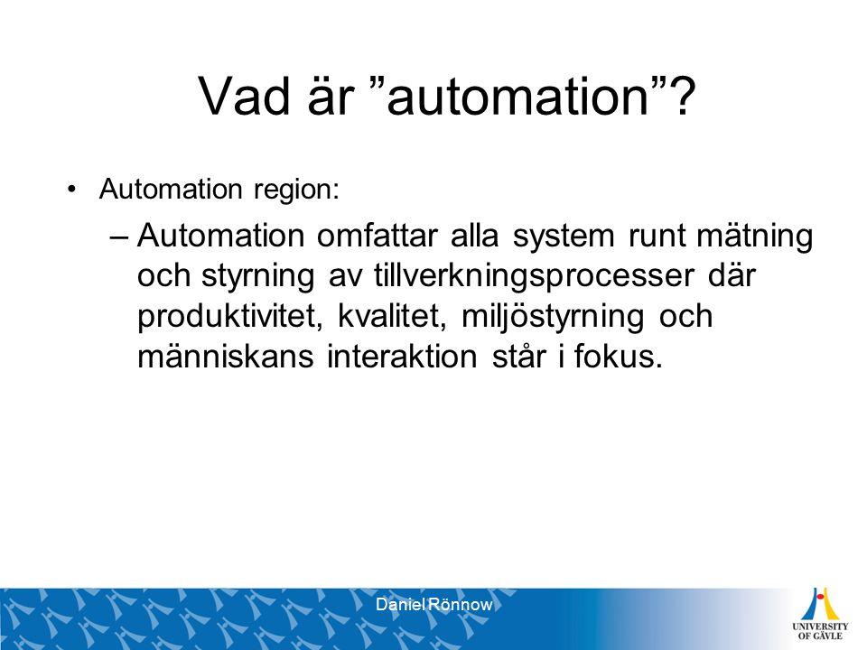 Svante Brunåker Pro Vice-Chancellor Vad är automation .
