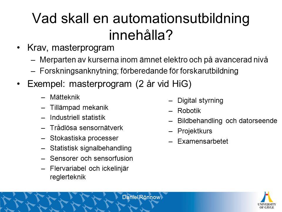 Vad skall en automationsutbildning innehålla.