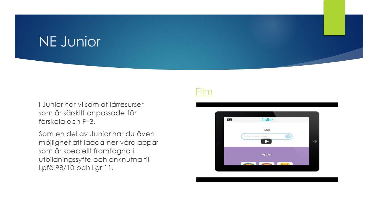 NE Junior I Junior har vi samlat lärresurser som är särskilt anpassade för förskola och F–3. Som en del av Junior har du även möjlighet att ladda ner