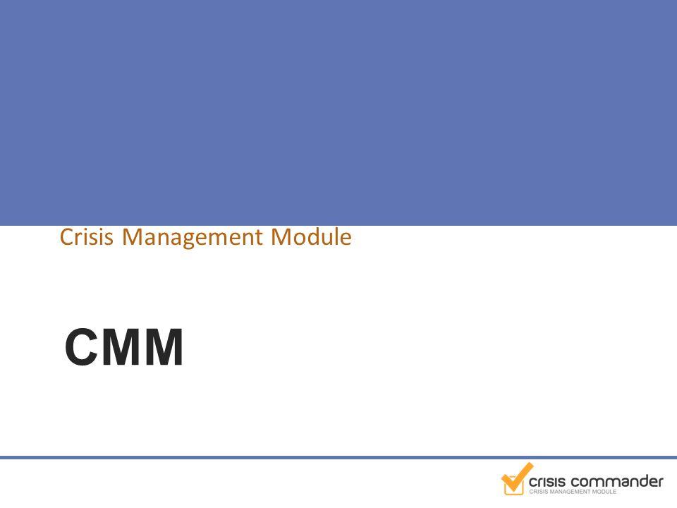 CMM Crisis Management Module