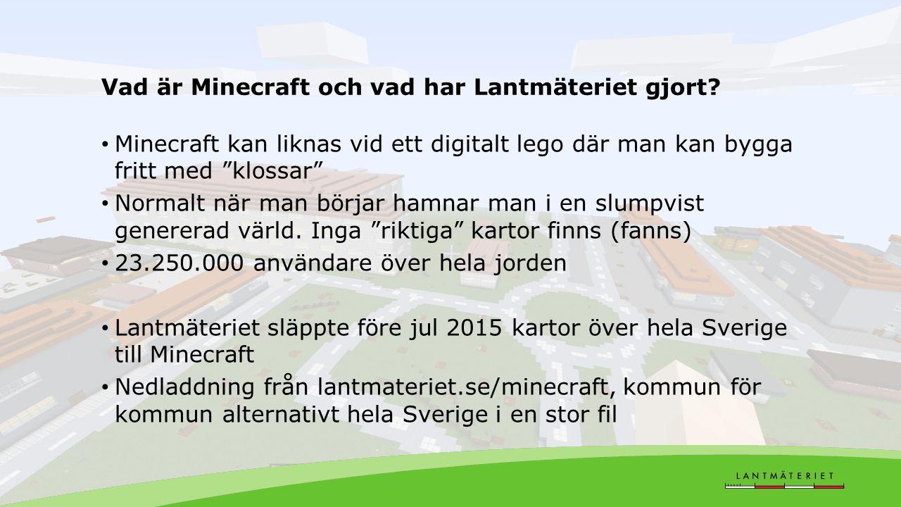 Gemensamma aktiviteter Future City – Högstadieskolor tävlar Uppsats Modell Minecraft Hack 4 Sweden 23 myndigheter samarbetar Hackaton för öppen data