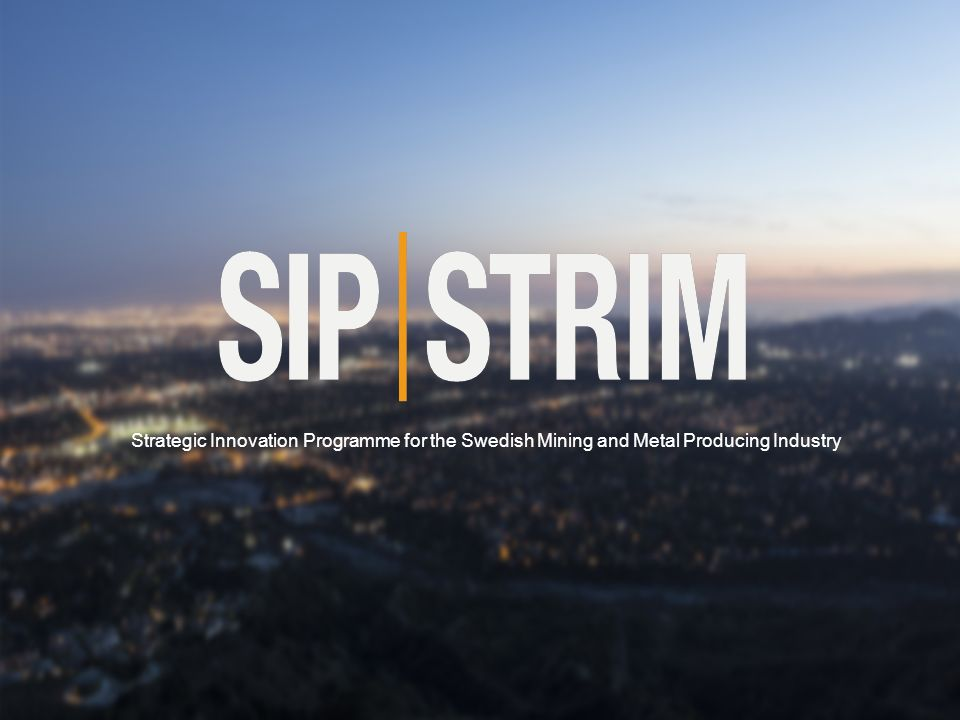 Strategic Innovation Programme for the Swedish Mining and Metal Producing Industry