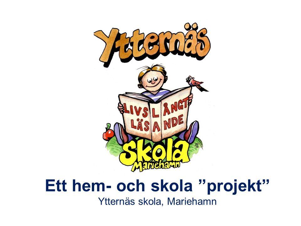 Ett hem- och skola projekt Ytternäs skola, Mariehamn