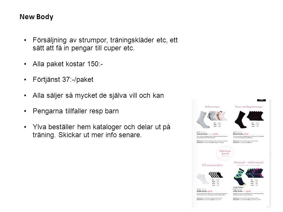 New Body Försäljning av strumpor, träningskläder etc, ett sätt att få in pengar till cuper etc. Alla paket kostar 150:- Förtjänst 37:-/paket Alla sälj
