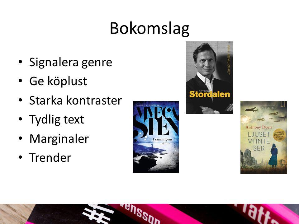 Bokomslag Signalera genre Ge köplust Starka kontraster Tydlig text Marginaler Trender