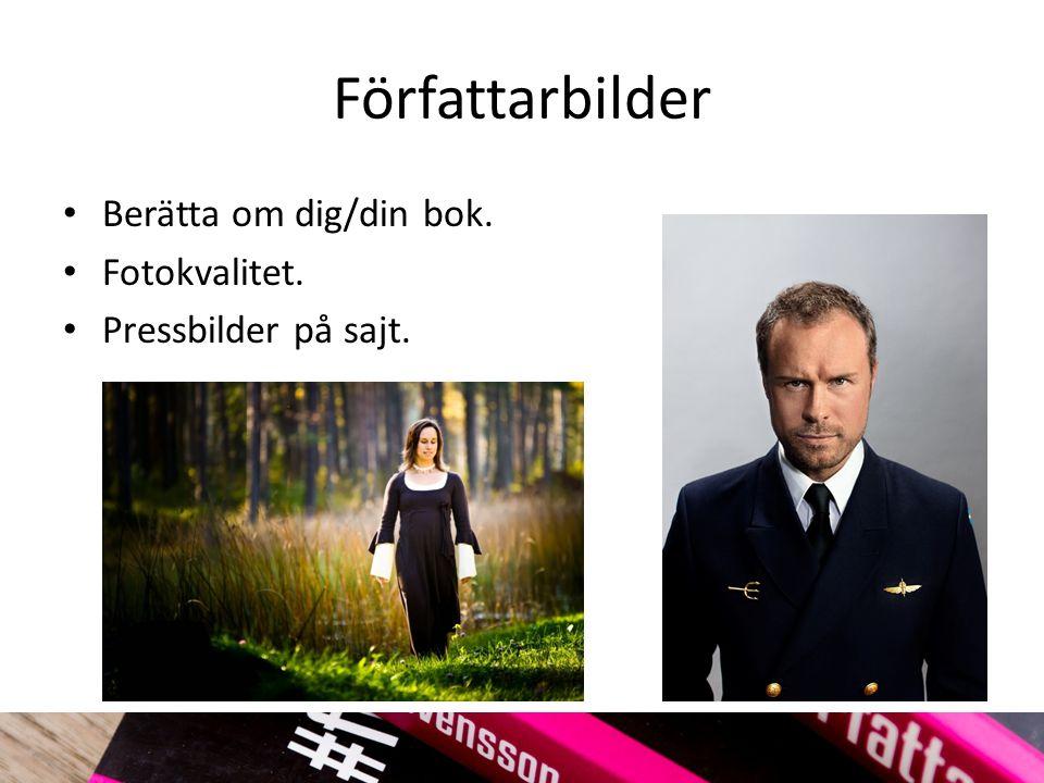 Författarbilder Berätta om dig/din bok. Fotokvalitet. Pressbilder på sajt.
