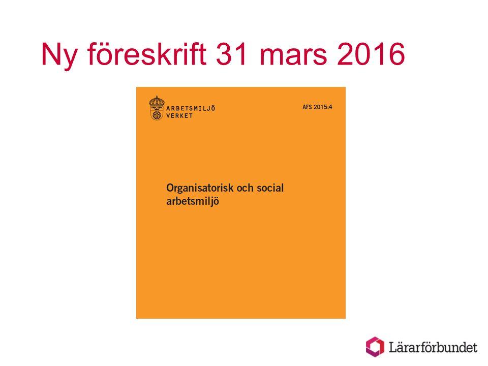 Ny föreskrift 31 mars 2016
