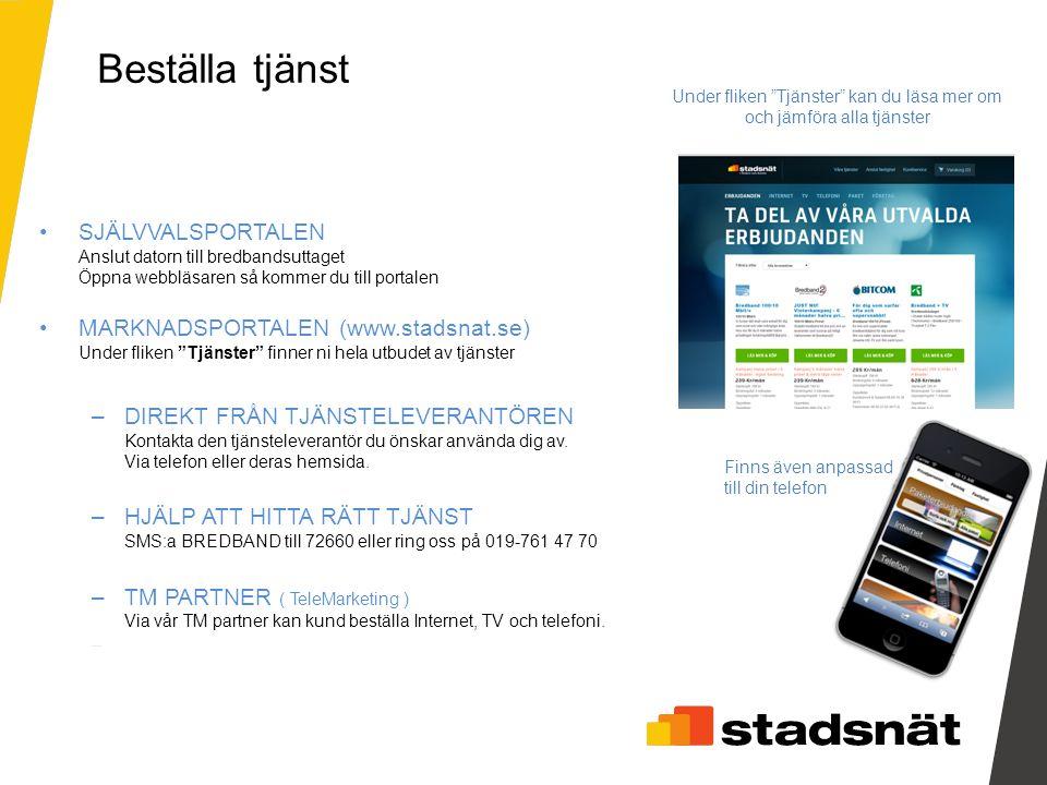 """SJÄLVVALSPORTALEN Anslut datorn till bredbandsuttaget Öppna webbläsaren så kommer du till portalen MARKNADSPORTALEN (www.stadsnat.se) Under fliken """"Tj"""