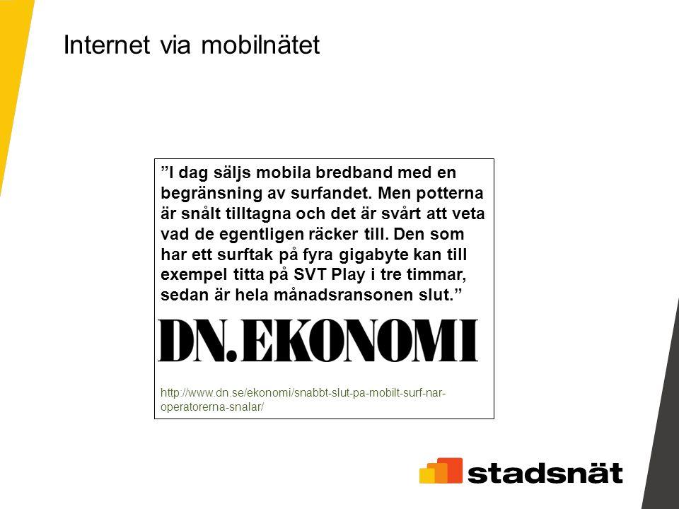 I dag säljs mobila bredband med en begränsning av surfandet.
