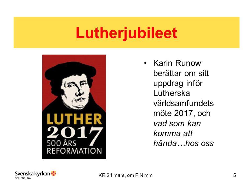 5KR 24 mars, om FIN mm Karin Runow berättar om sitt uppdrag inför Lutherska världsamfundets möte 2017, och vad som kan komma att hända…hos oss Lutherjubileet