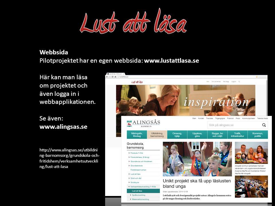 Pilotprojektet har en egen webbsida: www.lustattlasa.se Webbsida Här kan man läsa om projektet och även logga in i webbapplikationen. Sidan är anpassn