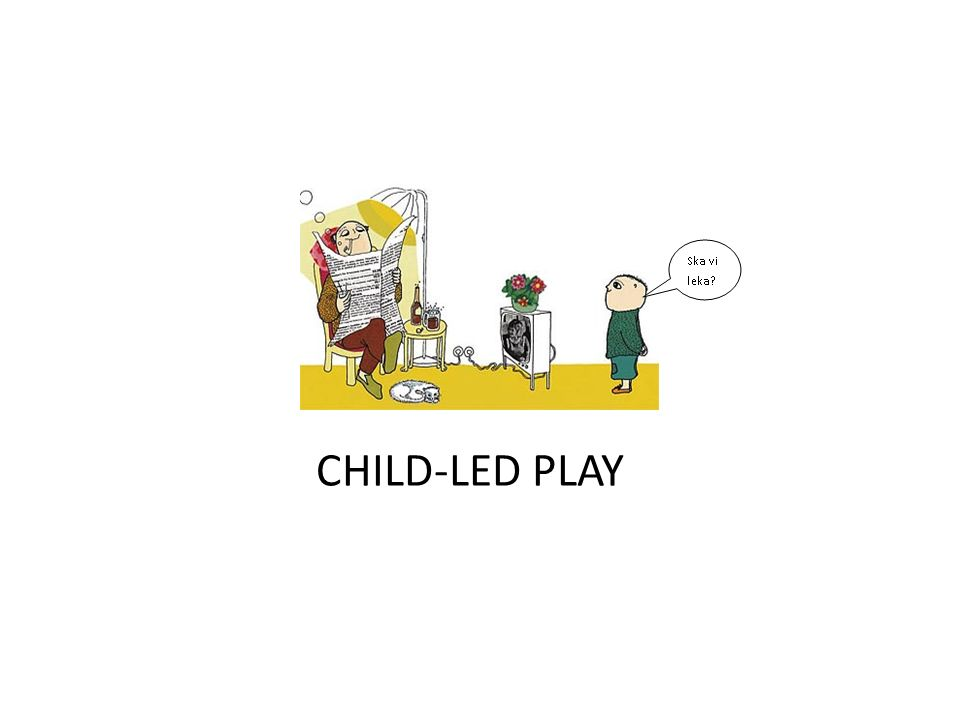 CHILD-LED PLAY