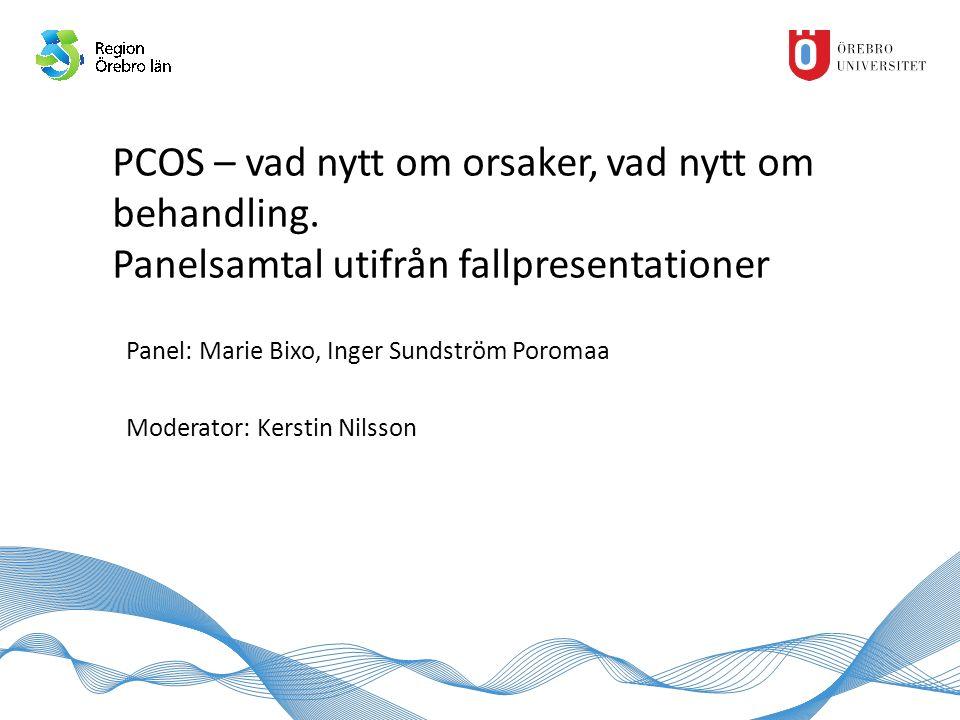 PCOS – vad nytt om orsaker, vad nytt om behandling.