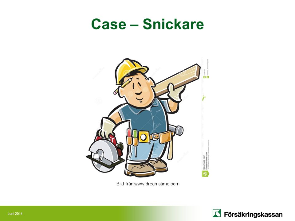 Juni 2014 Case – Snickare Bild från www.dreamstime.com