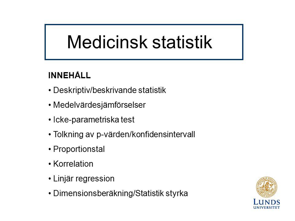 Hypotesprövning med p-värde P-värdet är sannolikheten att man får det resultat man fick (eller ännu mer extremt) om H0 är sann Mer extremt menar man ett värde som ligger längre ifrån nollhypotesen än det värde som man har fått fram P-värdet är en sannolikhet som ligger mellan 0% och 100% Exempel: Undersökning av om det finns lika många kvinnor som män som läser medicinsk statistik vid Lunds universitet.