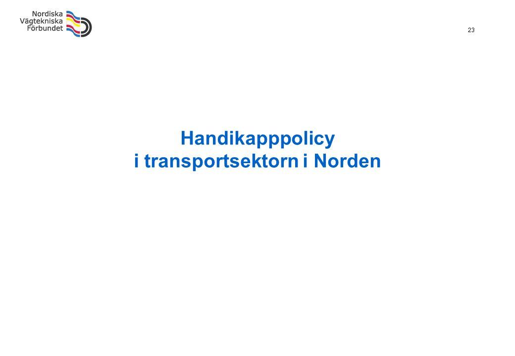 23 Handikapppolicy i transportsektorn i Norden