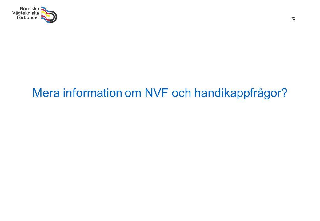 28 Mera information om NVF och handikappfrågor?
