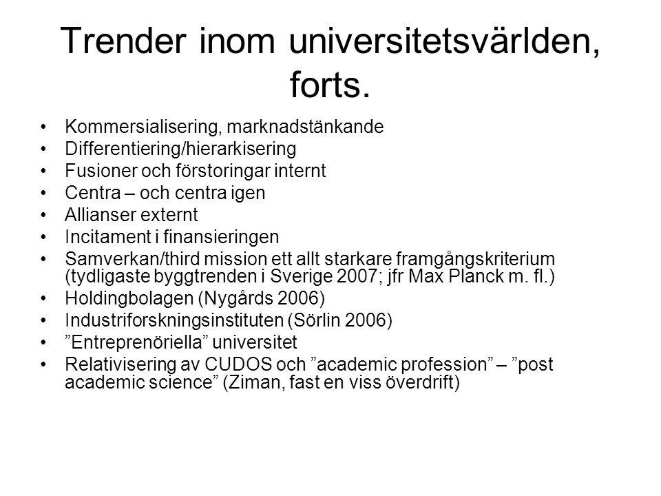 Trender inom universitetsvärlden, forts.