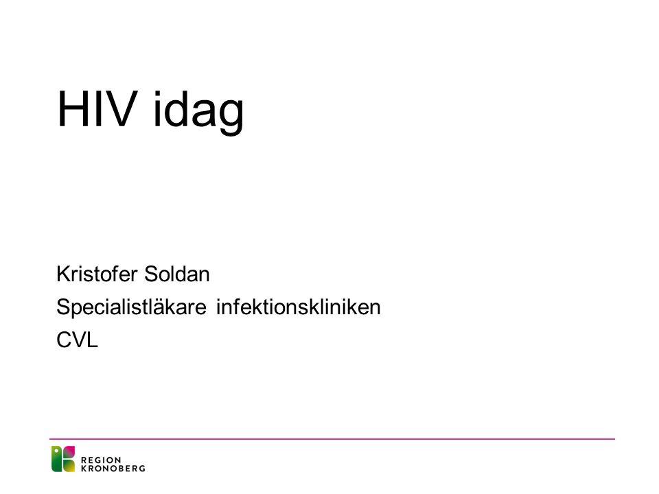 HIV idag Kristofer Soldan Specialistläkare infektionskliniken CVL