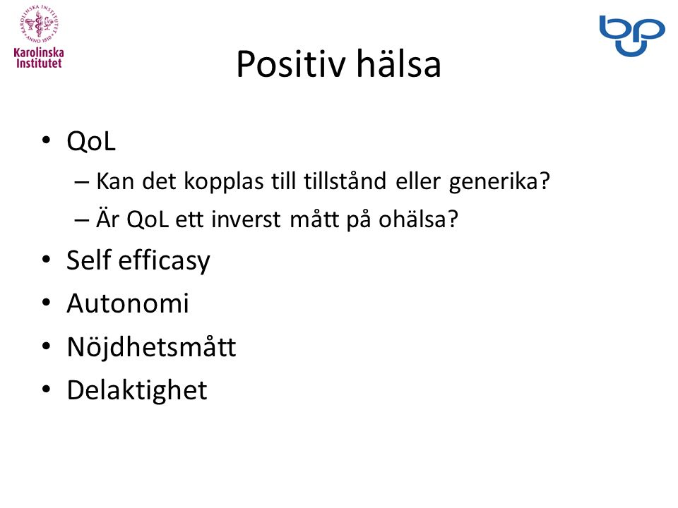Positiv hälsa QoL – Kan det kopplas till tillstånd eller generika.