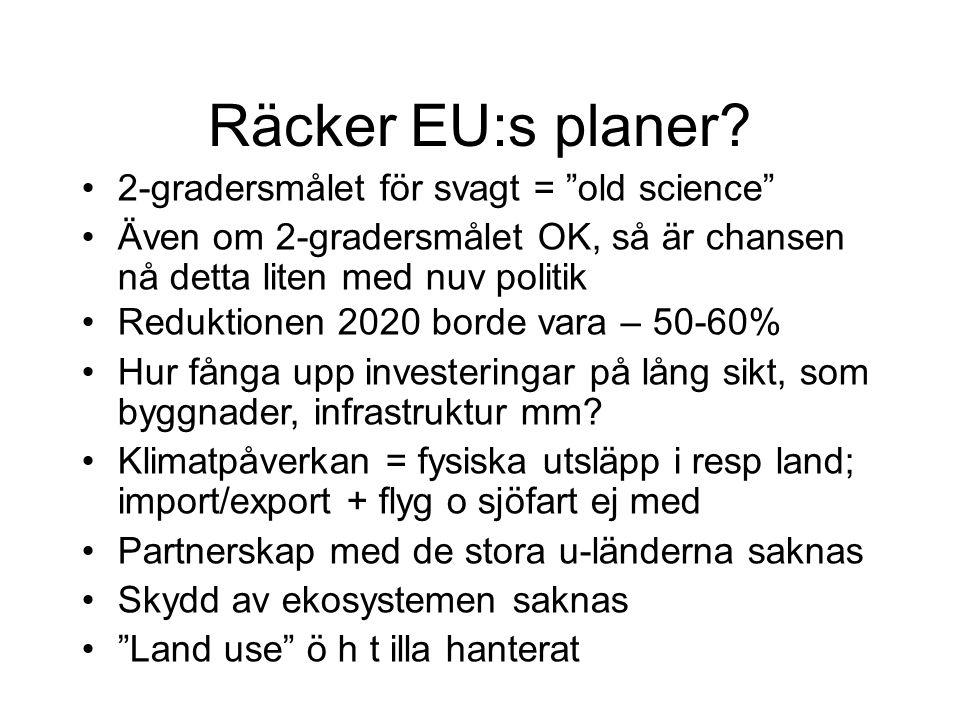 Räcker EU:s planer.