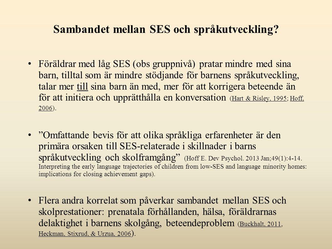 Sambandet mellan SES och språkutveckling.