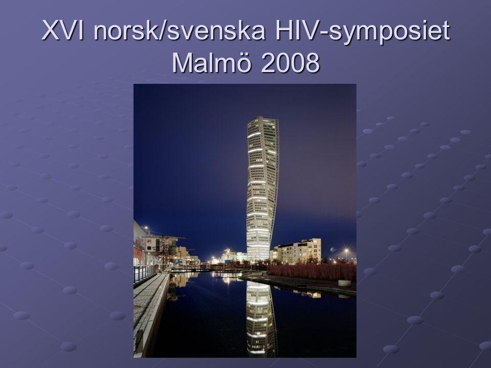 XVI norsk/svenska HIV-symposiet Malmö 2008