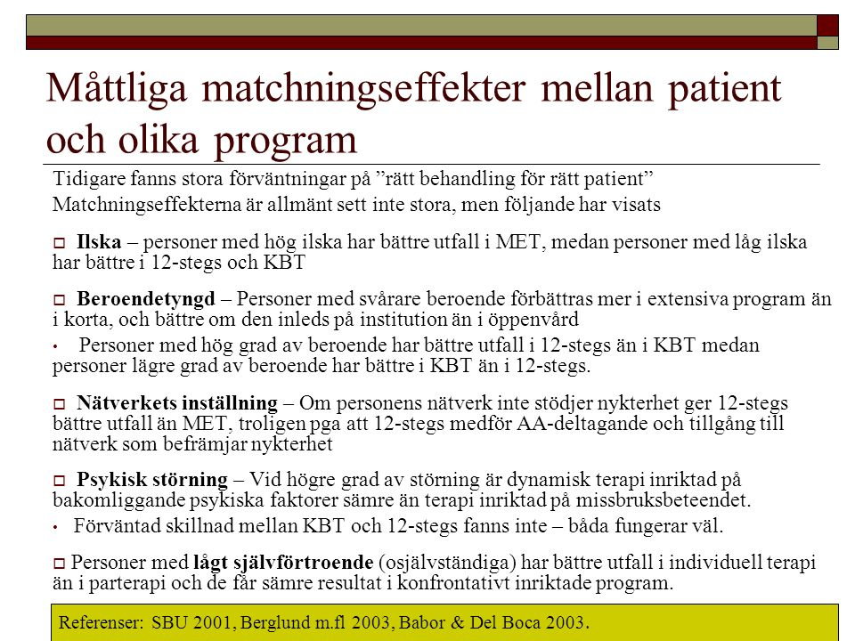 """Tidigare fanns stora förväntningar på """"rätt behandling för rätt patient"""" Matchningseffekterna är allmänt sett inte stora, men följande har visats  Il"""