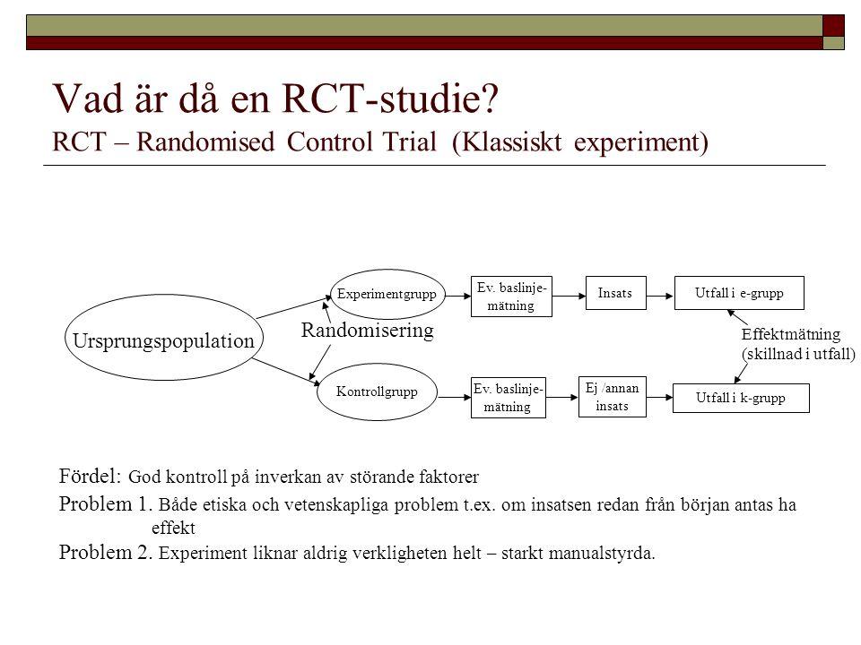 Vad är då en RCT-studie.