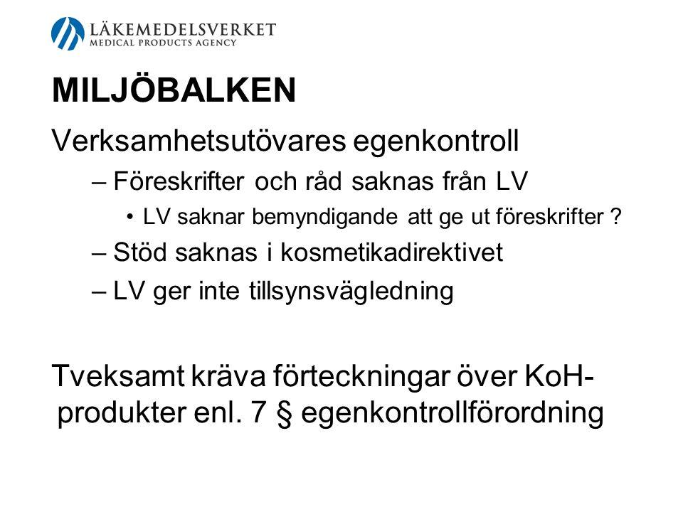 Förslag till arbetsfördelning mellan LV och kommuner vid KoH-tillsyn LV tar tillverkare och importörer Kommuner tar efterföljande led Jämför med Kemikalieutredningens förslag, SOU 2001:4