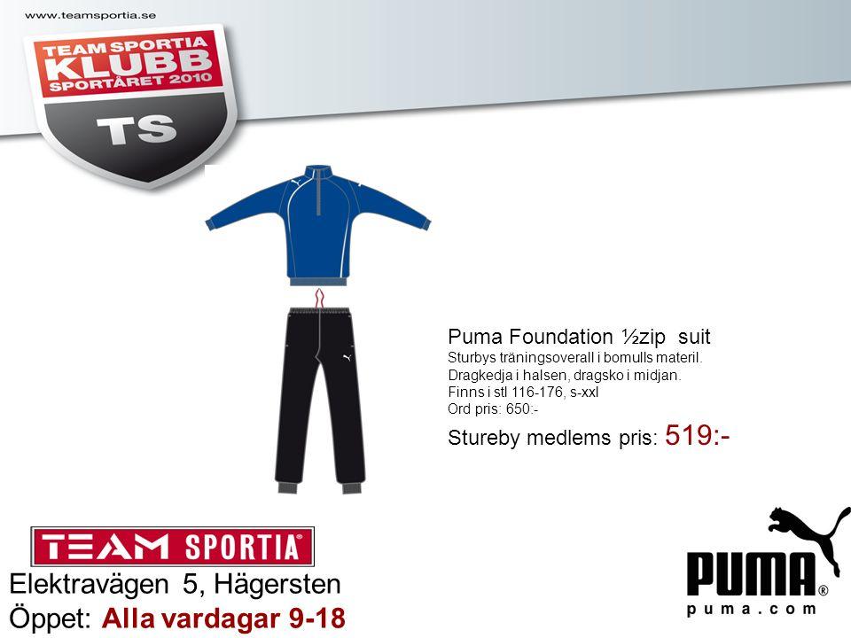 Elektravägen 5, Hägersten Öppet: Alla vardagar 9-18 Puma Foundation ½zip suit Sturbys träningsoverall i bomulls materil. Dragkedja i halsen, dragsko i