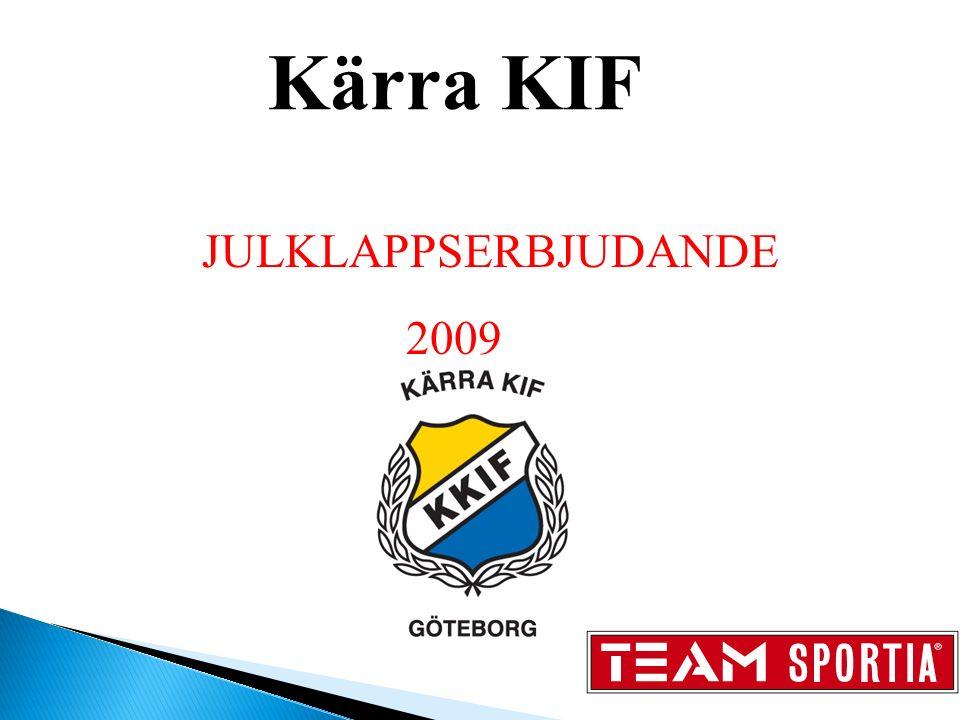 Kärra KIF JULKLAPPSERBJUDANDE 2009