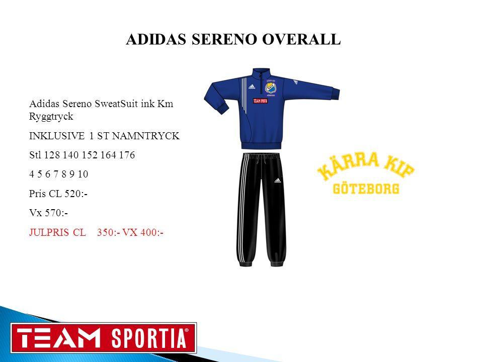 Adidas Sereno SweatSuit ink Km Ryggtryck INKLUSIVE 1 ST NAMNTRYCK Stl 128 140 152 164 176 4 5 6 7 8 9 10 Pris CL 520:- Vx 570:- JULPRIS CL 350:- VX 400:- ADIDAS SERENO OVERALL