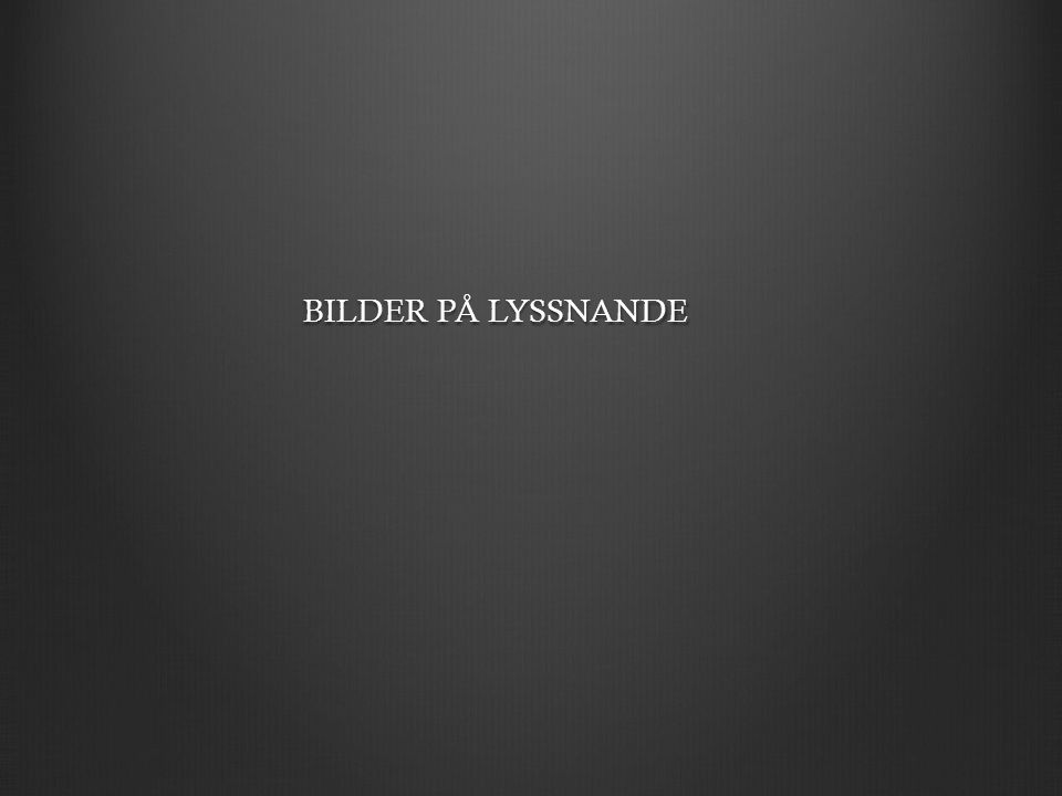 BILDER PÅ LYSSNANDE