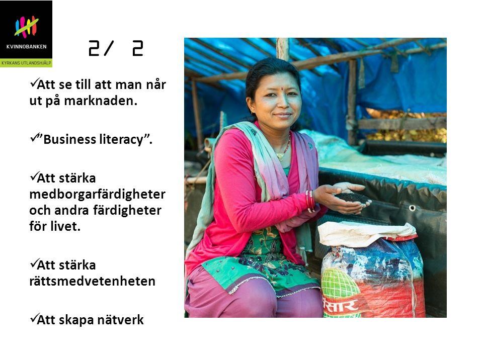 """2/ 2 Att se till att man når ut på marknaden. """"Business literacy"""". Att stärka medborgarfärdigheter och andra färdigheter för livet. Att stärka rättsme"""