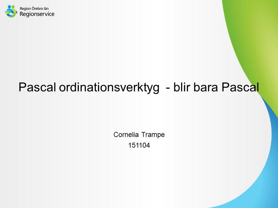 Sv Pascal ordinationsverktyg - blir bara Pascal Cornelia Trampe 151104