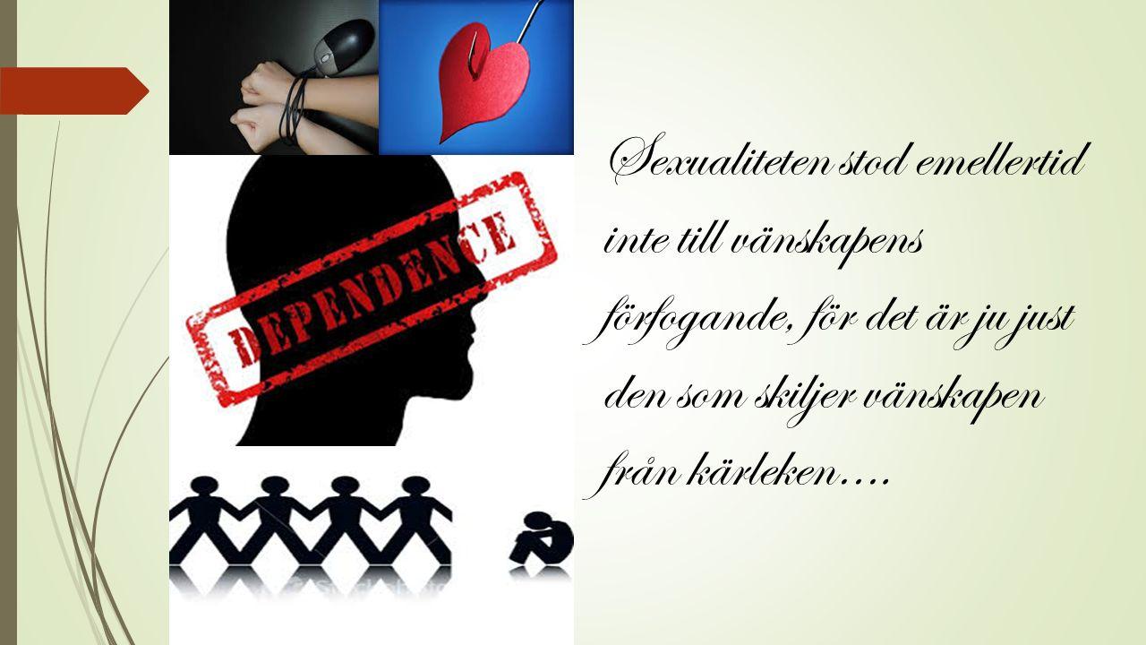 Sexualiteten stod emellertid inte till vänskapens förfogande, för det är ju just den som skiljer vänskapen från kärleken….