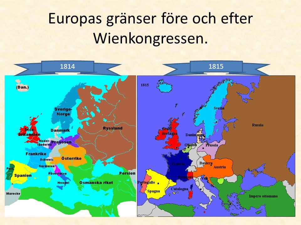 Europas gränser före och efter Wienkongressen. 18141815