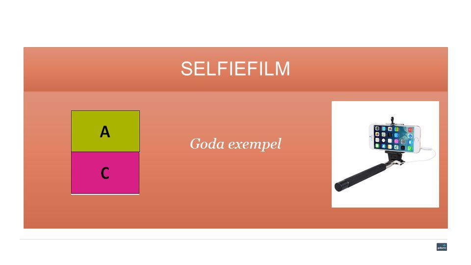 SELFIEFILM Goda exempel